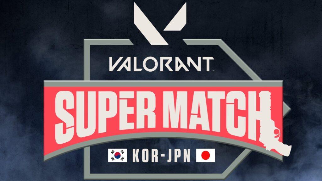 出演情報 – Laz、takejが「VALORANT Super Match」に出演