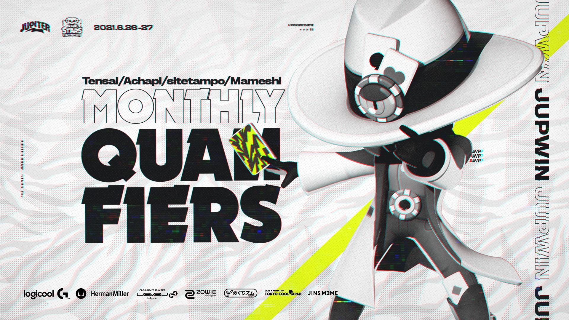 ブロスタ – 『Brawl Stars Championship June Monthly Qualifiers』結果報告
